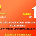 How to Get Your Book Written and Published – interview with Bill O'Hanlon