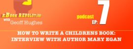 ebook-revolution-ep7-how-to-write-a-childrens-book